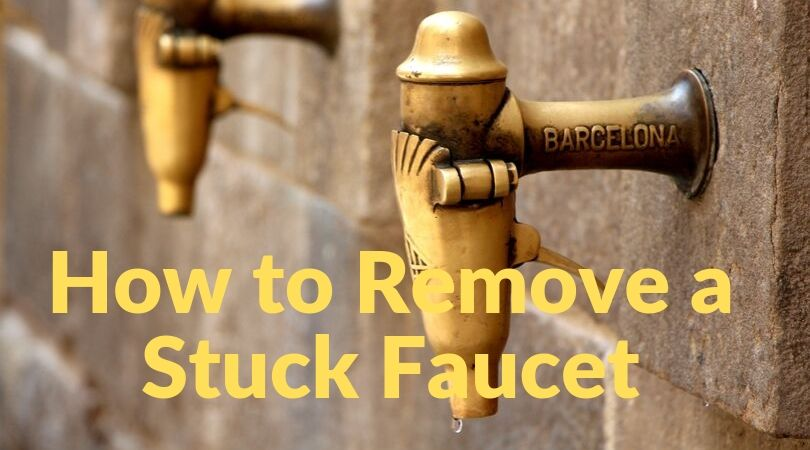 How to Remove a Stuck Faucet1