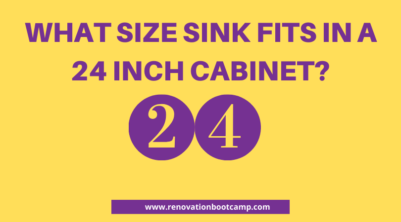 What Size Sink Fits In A 24 Inch Cabinet