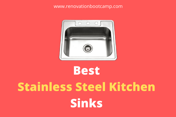 Best Stainless Steel Kitchen Sinks