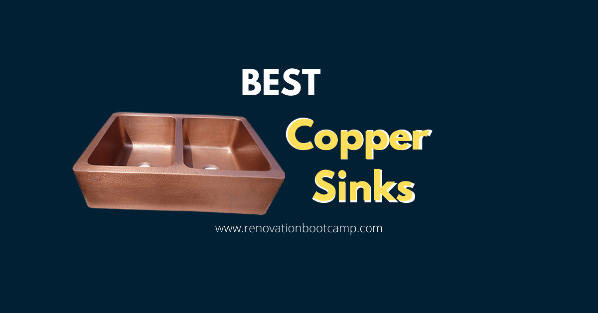Best Copper Sinks | 9 Best Copper Sinks 2021 Experts Review BootCamp